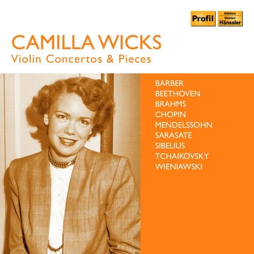 Wicks: Violin Concertos & Pieces von Camilla Wicks