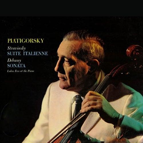 Stravinsky / Suite Italienne & Debussy / Sonata For Cello And Piano In D Minor de Gregor Piatigorsky