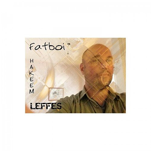 Fatboi Hakeem by Leffes