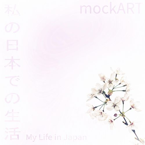 My Life in Japan by Mockart