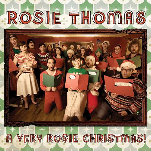A Very Rosie Christmas! (Expanded Edition) by Rosie Thomas