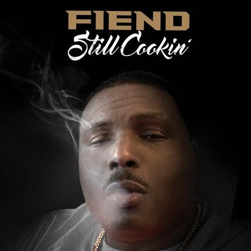 Still Cookin' de Fiend