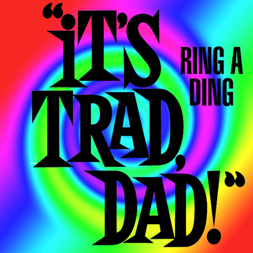 It's Trad Dad! Ring A Ding by Various Artists
