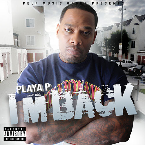 I'm Back de Playa P