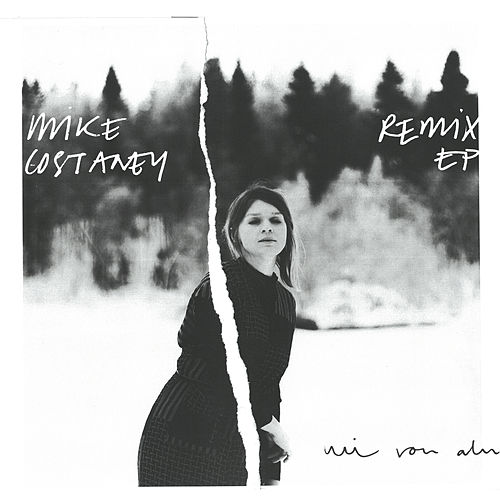 Mike Costaney Remix EP by Mi von Ahn