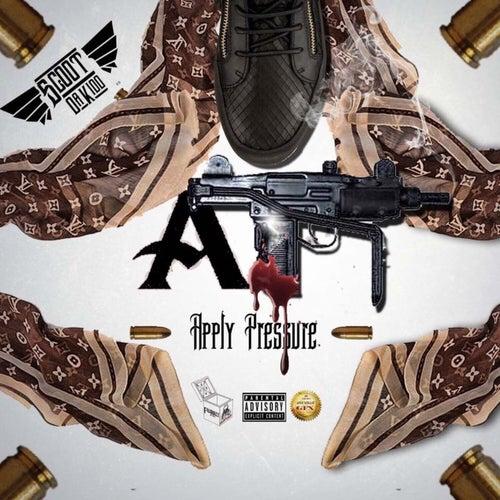 Apply Pressure by Scoot Da Kidd