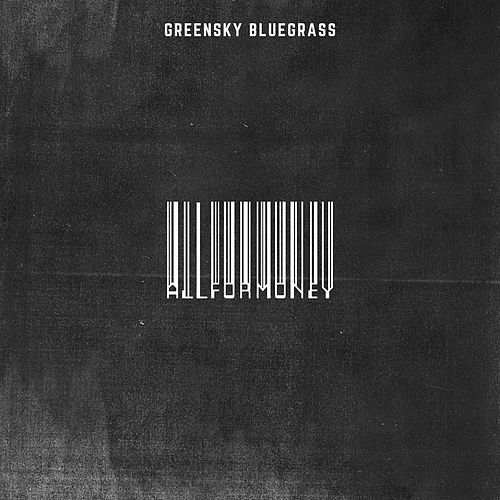 All for Money by Greensky Bluegrass