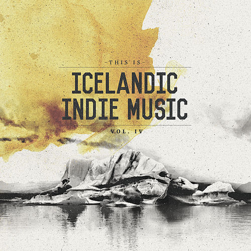 This Is Icelandic Indie Music Vol. 4 von Various Artists