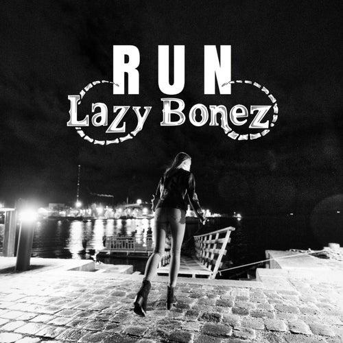 Run de Lazy Bonez