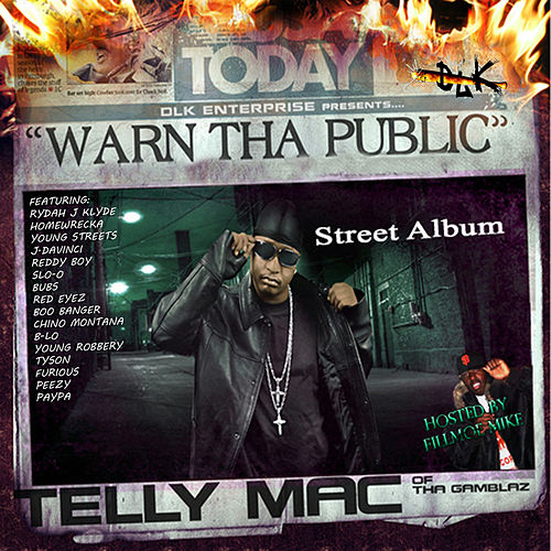 Warn the Public von Telly Mac
