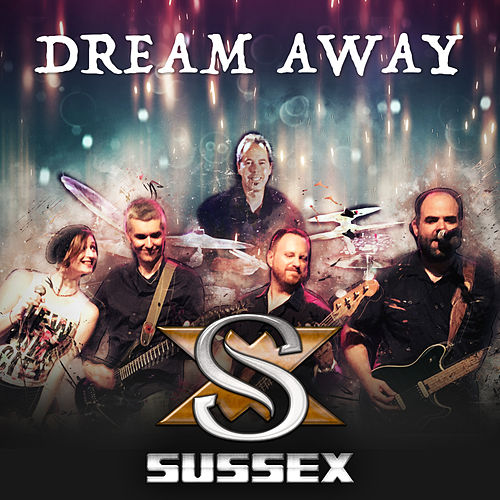 Dream Away von Sussex