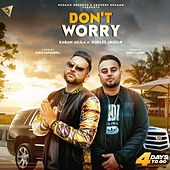 Don't Worry by Karan Aujla
