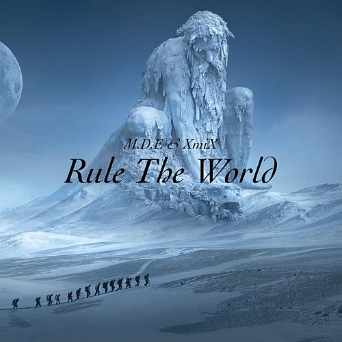 Rule the World de D-Me