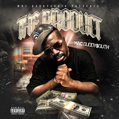 The Product by Mac Duddy$outh