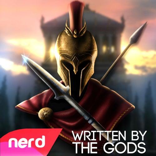Written by the Gods by NerdOut