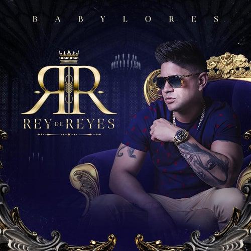 Rey de Reyes de Baby Lores