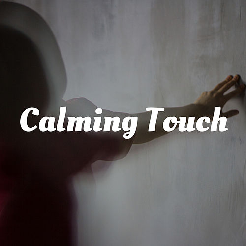Calming Touch by Mindful Meditation