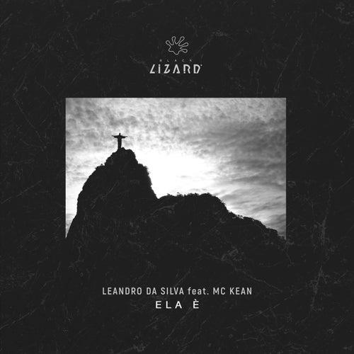 Ela è (feat. Mc Kean) von Leandro Da Silva