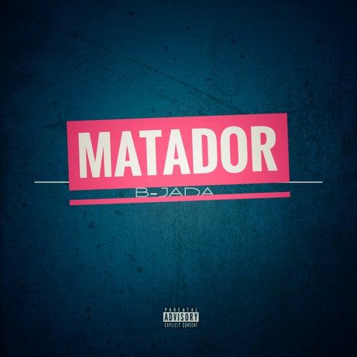 Matador by B-Jada