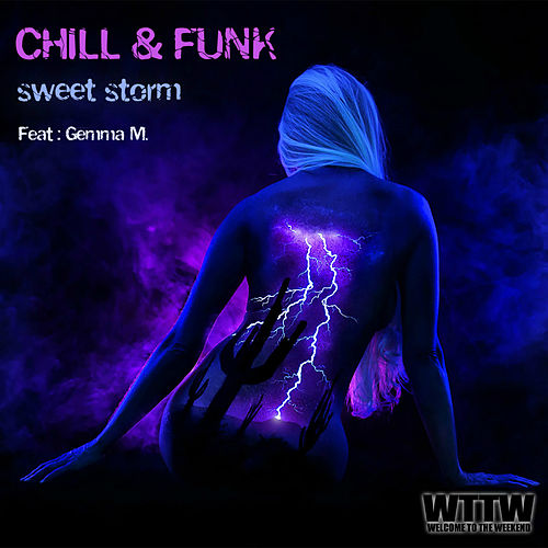 Sweet Storm (Radio Edit) (feat. Gemma M.) de Chill