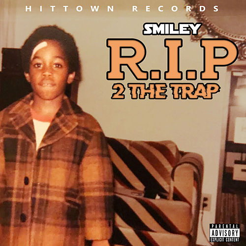 RIP 2 The Trap by Smiley