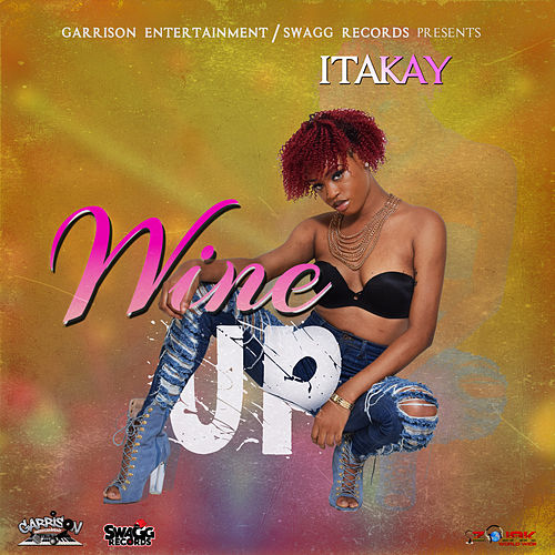 Wine Up - Single by Ita Kay