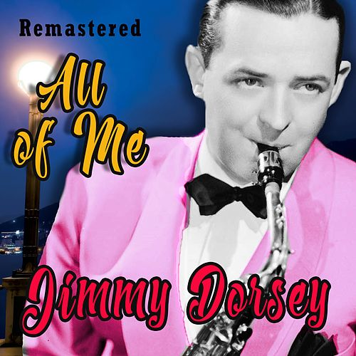 All of Me de Jimmy Dorsey