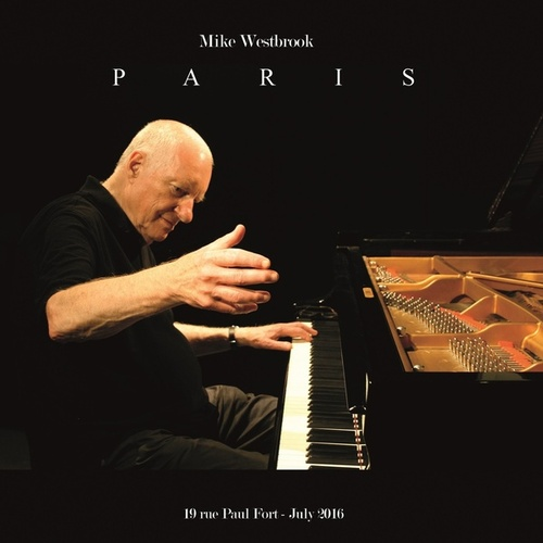 Paris (Live at 19 rue Paul Fort, July 2016) by Mike Westbrook