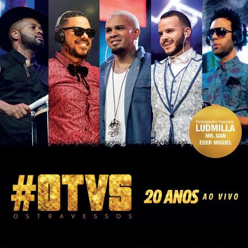 20 Anos (Ao Vivo) by Os Travessos