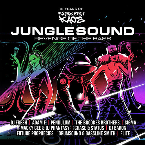 Junglesound: Revenge of the Bass (15 Years of Breakbeat Kaos) di Various Artists