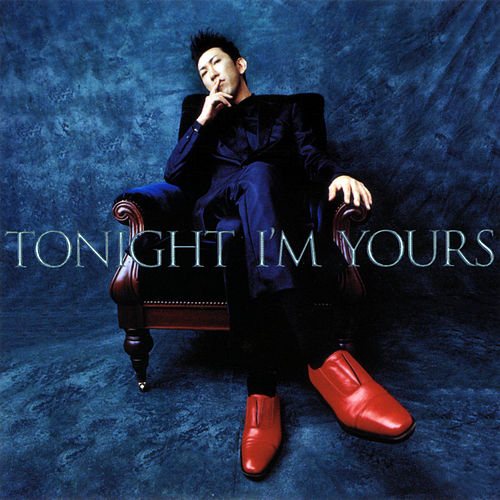 Tonight I'm Yours / B-Side Rendez-Vous by Tomoyasu Hotei