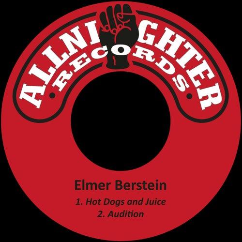 Hot Dogs and Juice von Elmer Bernstein