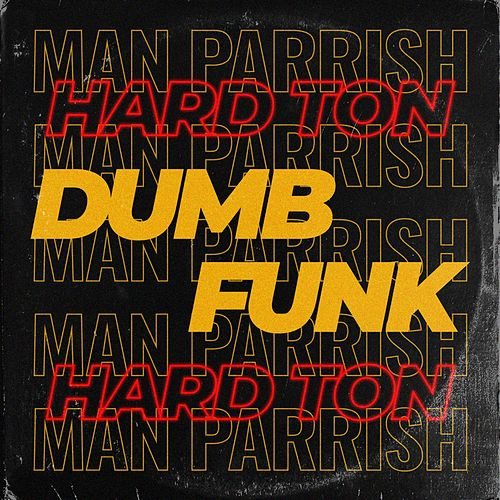 Dumb Funk de Man Parrish