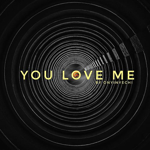 You Love Me von Ayo Bamidele