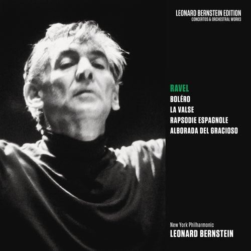 Ravel: Boléro, La Valse, Rapsodie espagnole & Alborada del gracioso de Leonard Bernstein