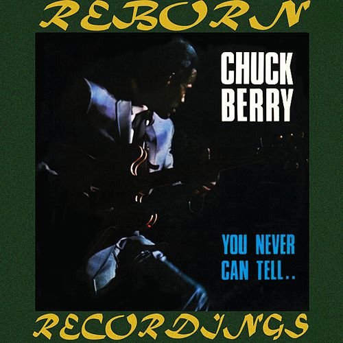 You Never Can Tell by Chuck Berry
