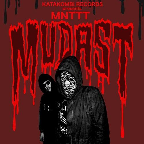 Mudast by Mnttt