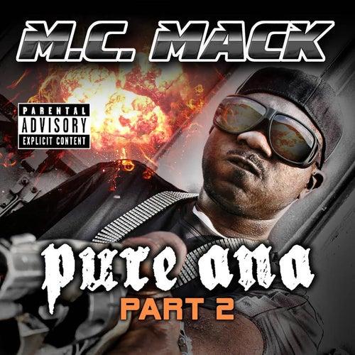 Pure Ana: Part 2 de M.C. Mack