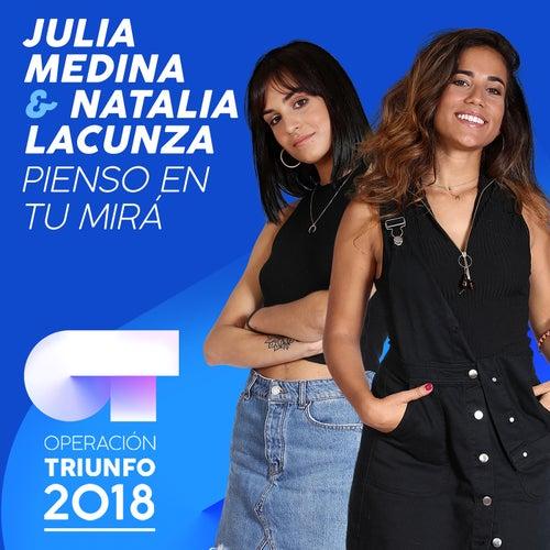 Pienso En Tu Mirá (Operación Triunfo 2018) de Julia Medina