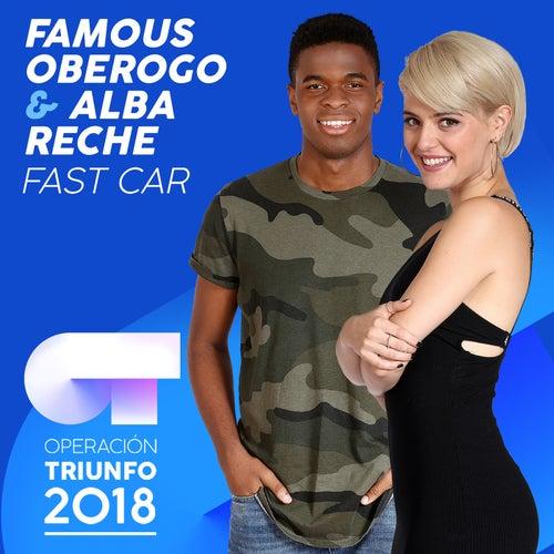 Fast Car (Operación Triunfo 2018) de Famous Oberogo