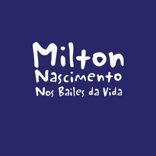 Nos Bailes Da Vida de Milton Nascimento