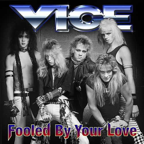 Fooled By Your Love de Vice