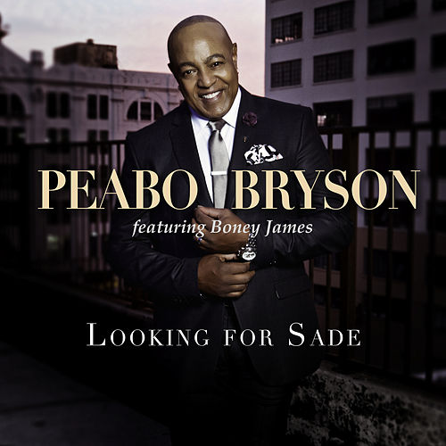 Looking For Sade (Remix) de Peabo Bryson