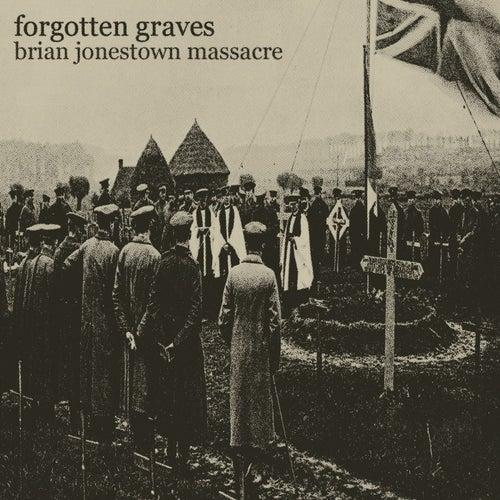 Forgotten Graves by The Brian Jonestown Massacre