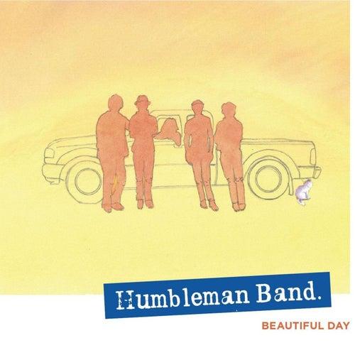 Beautiful Day by Humbleman Band