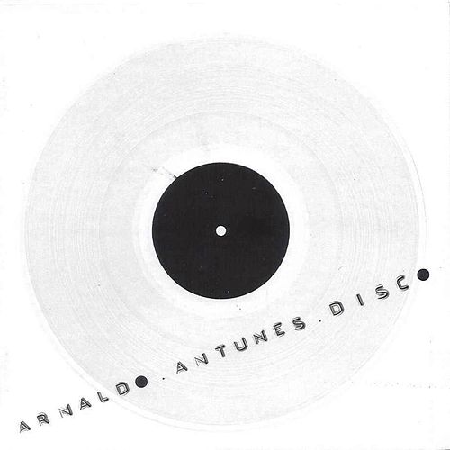 Disco by Arnaldo Antunes