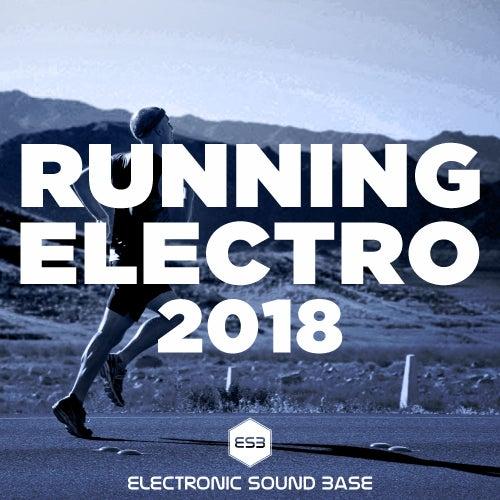 Running Electro 2018 von Various Artists