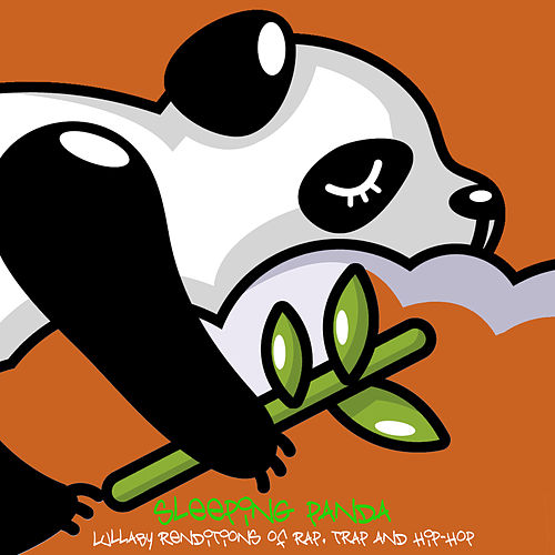 Lullaby Renditions of Trap, Rap and Hip-Hop 1 von Sleeping Panda