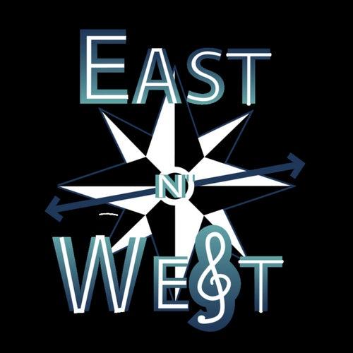 East n' West by East n' West