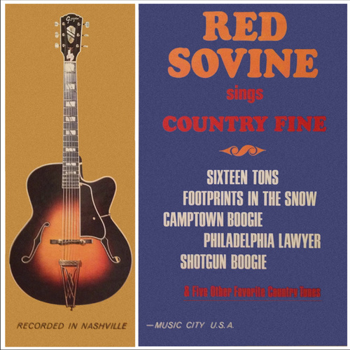 Red Sovine Sings Country Fine (Remastered from the Original Somerset Tapes) by Red Sovine